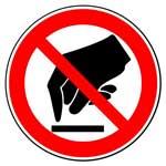 Запрещающие знаки. Запрещается прикасаться. Опасно